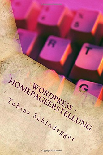 WordPress - Homepageerstellung: Quick Guide