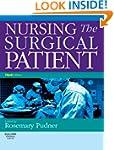 Nursing the Surgical Patient Third Ed...