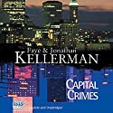 Capital Crimes Audiobook by Faye Kellerman, Jonathan Kellerman Narrated by Jeff Harding