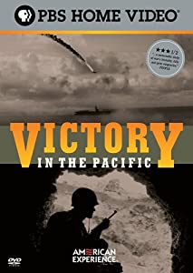 Victory in the Pacific  (American Experience)