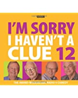 I'm Sorry I Haven't a Clue 12 (BBC Audio)
