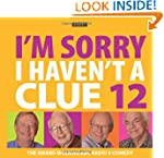 I'm Sorry I Haven't a Clue: v. 12