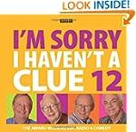 I'm Sorry I Haven't a Clue: v. 12