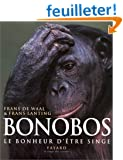 Bonobos, le bonheur d'tre singe