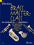 Brass Master Class: Die Methode für alle Blechbläser. Blechblas-Instrumente.