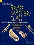 Brass Master Class: Die Methode f�r a...