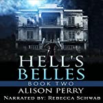 Hell's Belles 2 | Alison Perry