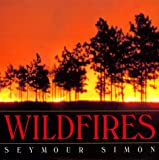 Wildfires (0688139353) by Simon, Seymour