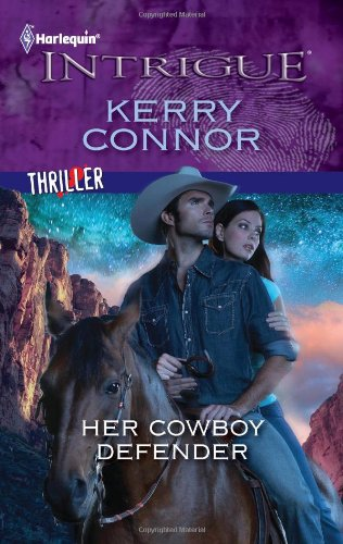 Image for Her Cowboy Defender (Harlequin Intrigue Series)