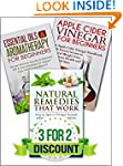 Box Set: Natural Remedies that Work +...
