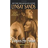 Vampires Are Forever (Argeneau Vampires, Book 8) ~ Lynsay Sands