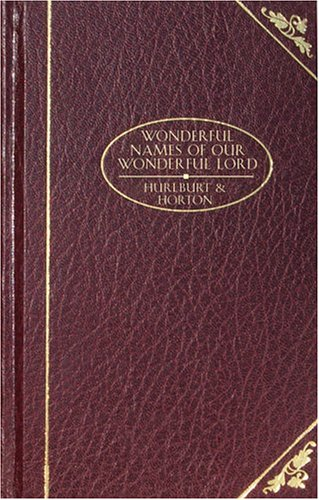 Wonderful Names Of Our Wonderful Lord (Christian Classics) front-605017