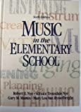 Music in the Elementary School (0136077226) by Nye, Robert