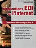echange, troc Rémy*Agnoux, Hervé*Chiaramonti, Claude Marchand - Applications EDI sur l'Internet