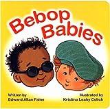 Bebop Babies