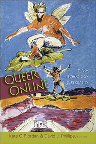 Queer Online: Media Technology and Sexuality (Digital Formations (Paperback))