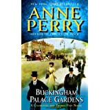 Buckingham Palace Gardens: The First Charlotte and Thomas Pitt Novelby Anne Perry