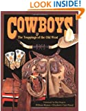 Cowboys & the Trappings of the Old West