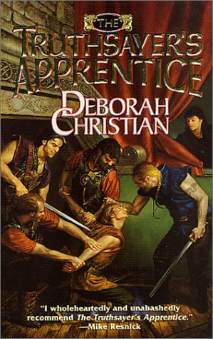 The Truthsayer's Apprentice: The first book in the new Loregiver series (Loregiver), DEBORAH CHRISTIAN