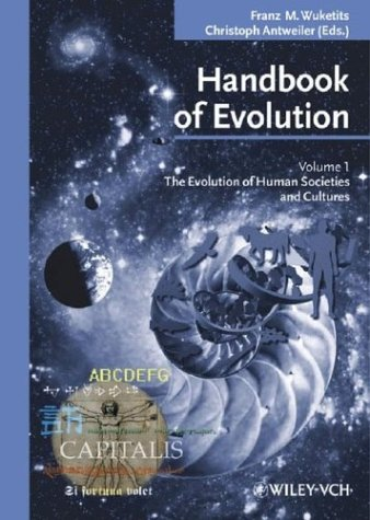 Handbook of Evolution: The Evolution of Human Societies and Cultures