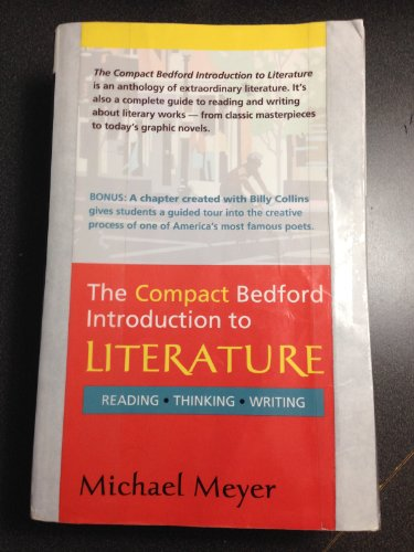Compact Bedford Introduction to Literature Reading, Thinking, Writing