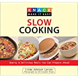 Knack Slow Cooking: Hearty & Delicious Meals You Can Prepare Ahead