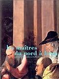 echange, troc Musée de Brou, Marie-Dominique Nivière, Marcel Destot, Marie-Françoise Poiret - Les Maîtres du Nord à Brou