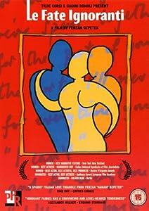 Le Fate Ignoranti [2003] [DVD]