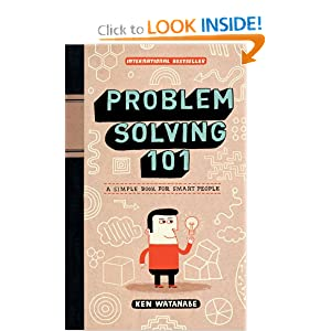 Problem Solving 101: A Simple Book for Smart People e-book