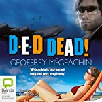 D-E-D Dead! | Geoffrey McGeachin