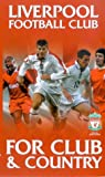 Liverpool Fc – Club and Country [VHS]