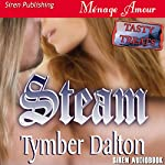Steam: Tasty Treats (Prequel, Triple Trouble Series) | Tymber Dalton