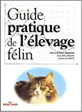Guide pratique de l'�levage f�lin