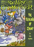 Scary Godmother: The Revenge Of Jimmy (1579890717) by Thompson, Jill