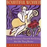 Bountiful Women: Stop Weighting and Live Your Lifeby Bonnie Bernell