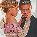 India Place: Wilde Träume (       ungekürzt) von Samantha Young Gesprochen von: Vanida Karun