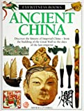 Ancient China (Eyewitness Books) (067986167X) by Cotterell, Arthur