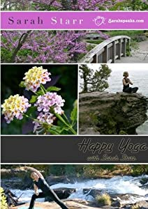 Happy Yoga with Sarah Starr | Vol. 1
