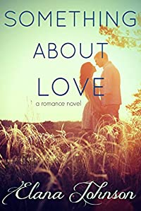 Something About Love by Elana Johnson ebook deal