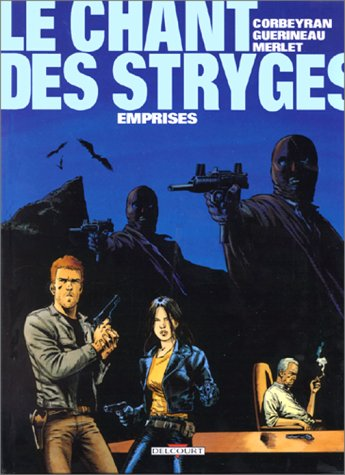 [Le] Chant des stryges. 03, Emprises