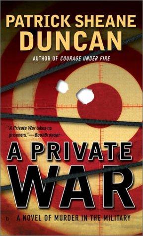 A Private War, PATRICK SHEANE DUNCAN
