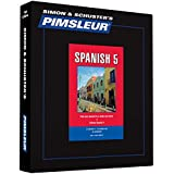 Pimsleur Spanish Level 5 CD: Learn to Speak and Understand Latin American Spanish with Pimsleur Language Programs
