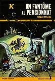 echange, troc Thomas Brezina - Les K : Un fantôme au pensionnat