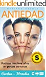 ANTIEDAD - DIETA + TRATAMIENTO: Reduc...