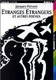 Etranges étrangers : et autres poèmes