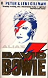 img - for Alias David Bowie by Peter Gillman (1987-10-01) book / textbook / text book