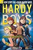 Scott Lobdell Deadly Strategy (Hardy Boys Graphic Novels (Papercutz Paperback))