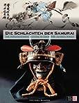 Die Schlachten der Samurai: Die Krieg...