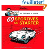 60 sportives de Starter : Les chroniques de Starter