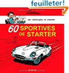 60 sportives de Starter : Les chroniq...